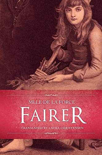 Fairer (French Fairy Tales & Folklore Book 2) (English Edition)