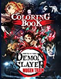 Demon Slayer Mugen Train Coloring Book: Kimetsu no Yaiba Tanjiro Nezuko Confidence And Relaxation Demon Slayer Mugen Train Coloring Books For Adults, Teenagers (A Perfect Gift)