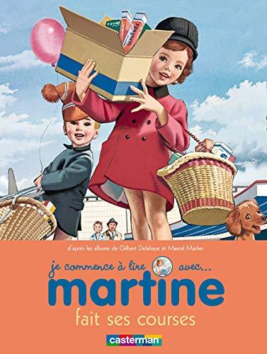 Je commence à lire avec Martine, Tome 17 : Martine fait ses courses