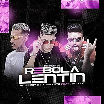Rebola Lentin (feat. Mc Kaio) (Brega Funk)