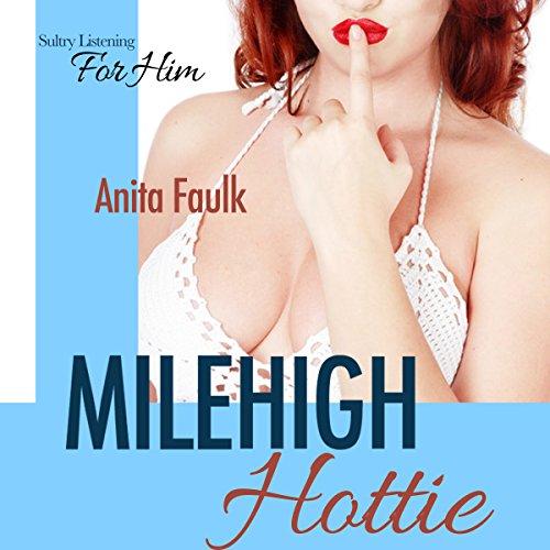 Mile High Hottie audiobook cover art