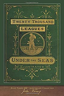 Twenty Thousand Leagues Under the Seas: 100th Anniversary Collection
