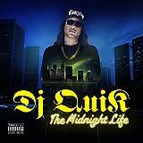 Songtexte von DJ Quik - The Midnight Life