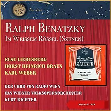 Ralf Benatzky: Im weißen Rößl (Szenen) (EP of 1959)