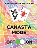 Canasta Score Sheet Book: Scorebook of 100 Score Sheet Pages For Canasta Games (Includes both American and Classic Rules), 8.5 By 11 Inches, Funny Mode Colorful Cover