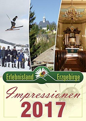 Erlebnisland Erzgebirge 2017: Impressionen aus dem Erzgebirge