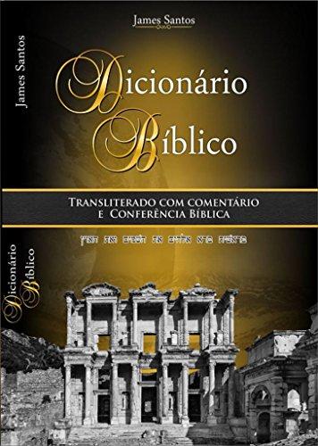 Dicionário-Bíblico Transliterado com Comentário: e Conferência Bíblica