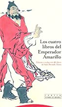 Los cuatro libros del emperador amarillo / The four books of the Yellow Emperor (Spanish Edition)