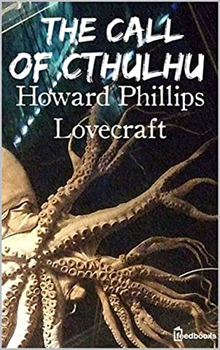 Call of Cthulhu, The The (English Edition)