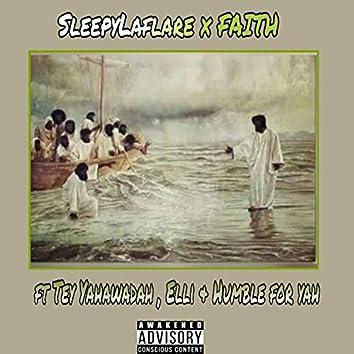 Faith (feat. Tey Yahawadah, Elli & Humble for YAH)