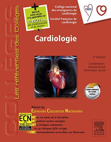 Cardiologie: Réussir les ECNi (les référentiels des collèges)