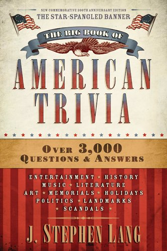 Compare Textbook Prices for The Big Book of American Trivia Star-Spangled ed. Edition ISBN 9781414364544 by Lang, J. Stephen