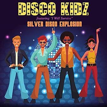 """Disco Kidz - Featuring """"I Will Survive"""""""