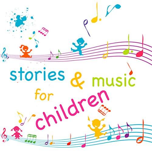 Page de couverture de Stories and Music for Children