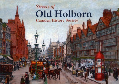 Preisvergleich Produktbild Streets of Old Holborn: A Survey of Streets,  Buildings and Former Residents in a Part of Camden