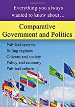 Comparative Government and Politics: Everything you always wanted to know about…