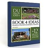 BOOK 4 IDEAS classic | Schrebergärten, Notizbuch, Bullet Journal mit Kreativitätstechniken und Bildern, DIN A5