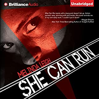 She Can Run                   By:                                                                                                                                 Melinda Leigh                               Narrated by:                                                                                                                                 Amy Rubinate                      Length: 9 hrs     1,589 ratings     Overall 4.2