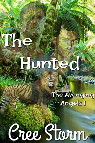 The Hunted (The Avenging Angels Book 1) (English Edition)