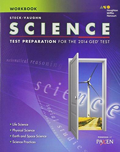 Steck-Vaughn GED: Test Preparation Student Workbook Science