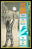 Zigzag Canyon: The Legend Of Gold Gulch (Mysteries of the Superstition Mountain (Black and White))