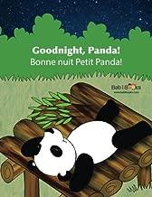 Goodnight, Panda: Bonne nuit Petit Panda! : Babl Children's Books in French and English