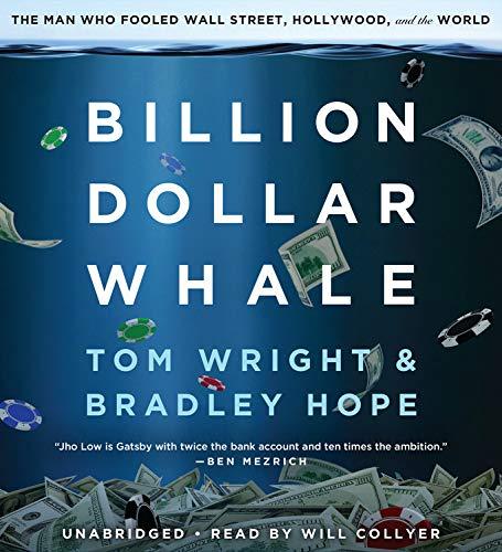 Billion Dollar Whale Audiobook By Bradley Hope, Tom Wright cover art