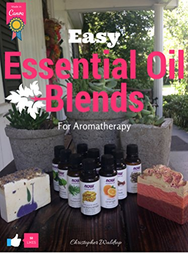 Easy Essential Oil Blends for Aromatherapy