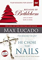 Because of Bethlehem / He Chose the Nails: Love Is Born Hope Is Here / What God Did To Win Your HEart [DVD]