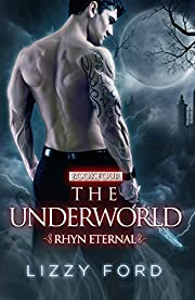 The Underworld (Rhyn Eternal Book 4)