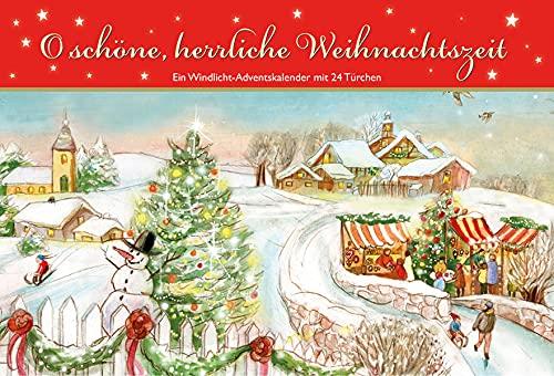 O schöne, herrliche Weihnachtszeit. Ein Windlicht-Adventskalender mit 24 Türchen (Adventskalender für Erwachsene: Windlicht mit 24 Türchen)