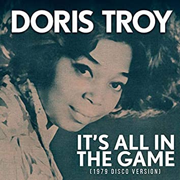 It's All In the Game (1979 Disco Version)