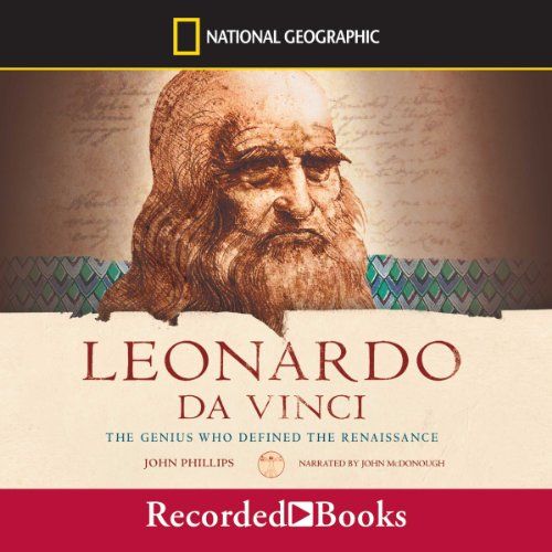 Leonardo Da Vinci: The Genius Who Defined the Renaissance audiobook cover art