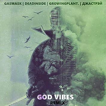 God Vibes (Remix)
