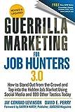 Guerrilla marketing for job hunters