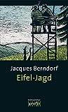 Jacques Berndorf: Eifel-Jagd