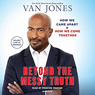 Beyond the Messy Truth audiobook cover art