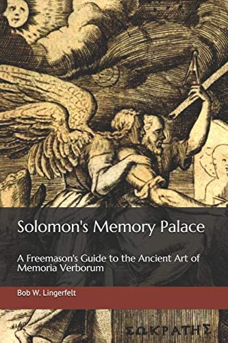 Solomon s Memory Palace A Freemason s Guide to the Ancient Art of Memoria Verborum product image