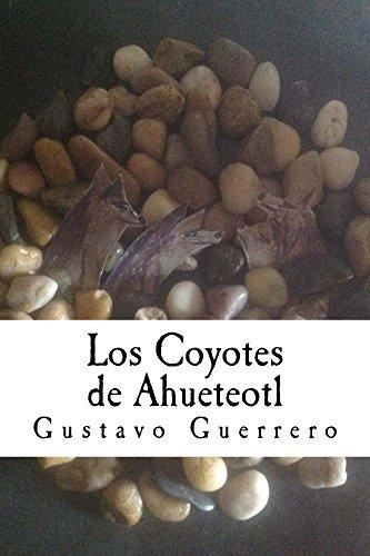 Los Coyotes de Ahueteotl