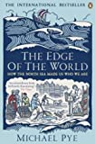 The Edge of the World - How the North Sea Made Us Who We Are