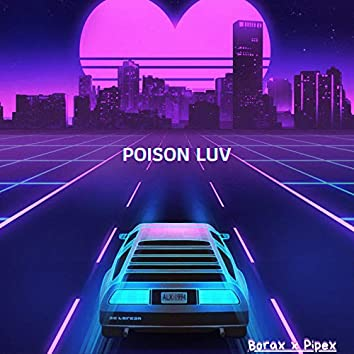 poison luv