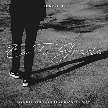 En Tu Gracia (feat. Nicolas Diaz)