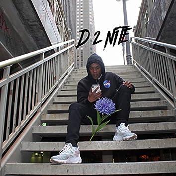 D 2nite