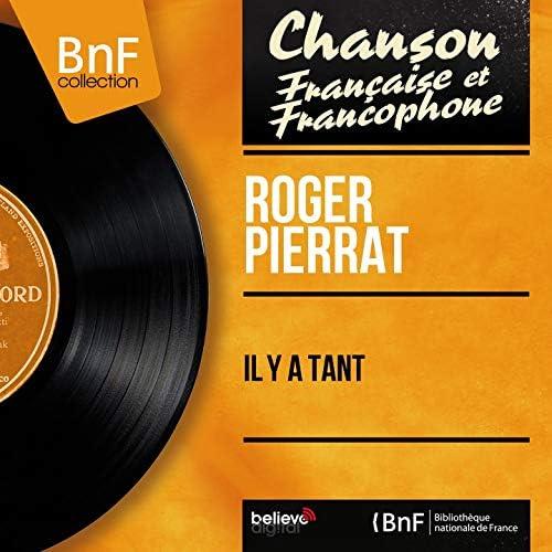 Roger Pierrat feat. Jacques Loussier et son orchestre