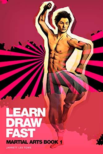 LEARN DRAW FAST: Martial Arts Book 1: E-book Version (English Edition)