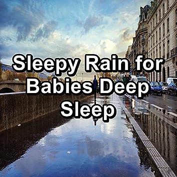 Sleepy Rain for Babies Deep Sleep