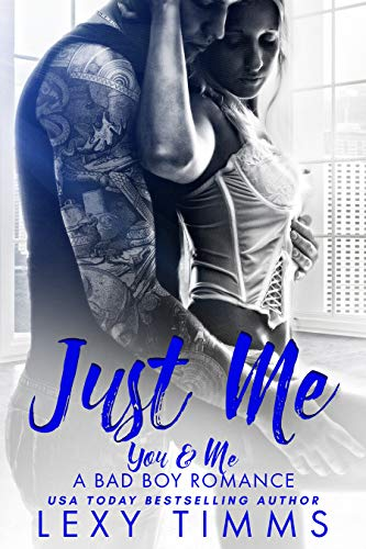 Just Me (You & Me - A Bad Boy Romance Book 1) (English Edition)