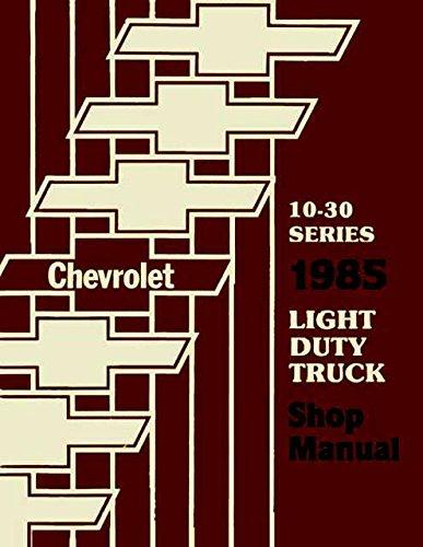 1985 CHEVROLET TRUCK, PICKUP REPAIR SHOP SERVICE MANUAL Blazer, Suburban, Motorhome Chassis, K5, K10, K20, K30, C10, C20, C30, G10, G20, G30, P10, P20, P30