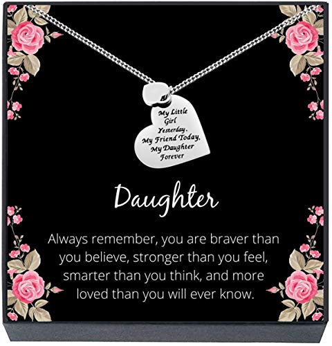 Daughter Gift from Mom or Dad - ''MY LITTLE GIRL YESTERDAY MY FRIEND TODAY MY DAUGHTER FOREVER'' Heart Pendant Necklace for Women & Teen Girls (Braver - Silver)