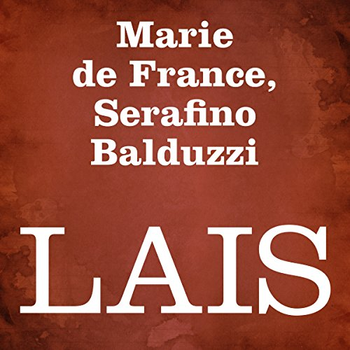 Lais                   By:                                                                                                                                 Marie de France,                                                                                        Serafino Balduzzi                               Narrated by:                                                                                                                                 Silvia Cecchini                      Length: 3 hrs and 21 mins     1 rating     Overall 3.0